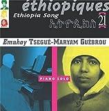 Ethiopiques 21:ethiopia Song