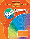 Math Connects, Grade 3, Reteach and Skills Practice Workbook (ELEMENTARY MATH CONNECTS)