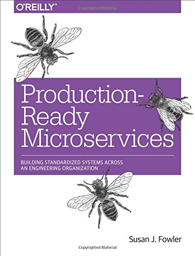 Production-Ready Microservices: Building Standardized Systems Across an Engineering Organization