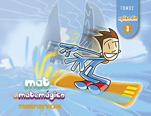 Descargar Libro Mat El Matemágico. Transformación. T2 E3: Los Tres Ladrones Y El Detective. Carlos Becerra Silva