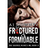Fractured & Formidable: The Sacred Hearts MC Book V