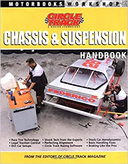 Circle Track Chassis & Suspension Handbook (Motorbooks Workshop