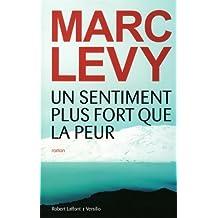Un sentiment plus fort que la peur de Levy. Marc (2013) Perfect Paperback