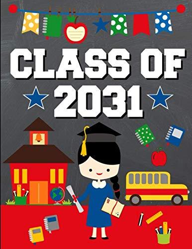 Class of 2031: School Graduation Gift Ideas for 2019 Kindergarten Students :  Notebook | Journal | Diary - Black Hair Brunette Girl Kindergartener Edition -