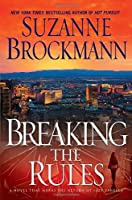Breaking the Rules: A Novel Front Cover