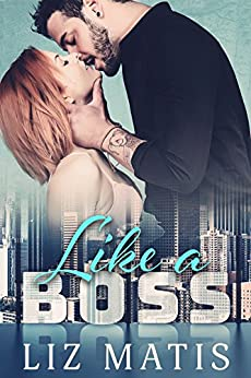 Like a Boss (Double Trouble Duet Book 1) by [Matis, Liz]