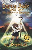 Darla Jade and the Balance of the Universe, D. L. Reynolds, 1462887627
