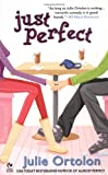Just Perfect (Perfect Trilogy, Book 2)