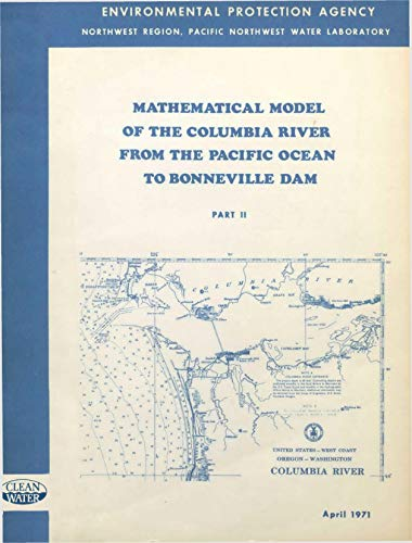 - Mathematical Model of the Columbia River from the Pacific Ocean to Bonneville Dam Part II
