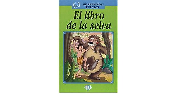 El Libro De La Selva (Spanish Edition): Elena Staiano ...