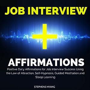 Job Interview Affirmations Audiobook