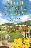 Sisters (Sun Valley Series, Book 1) (Volume 1)