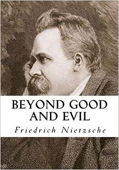 Book Beyond Good and Evil (Classic Nietzsche)
