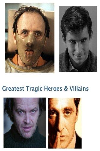 Tragic Heroes & Villains: AFI Nos. 1,2,3, 11 & 23