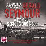 A Damned Serious Business | Gerald Seymour