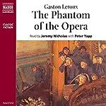 The Phantom of the Opera   Gaston Leroux