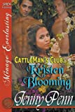 Kristen Blooming [Cattleman's Club 8] (Siren Publishing Menage Everlasting)