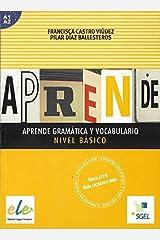 Aprende Gramatica y Vocabulario: Nivel Basico A1+A2 (Spanish Edition) Paperback