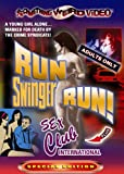 Run Swinger Run! / Sex Club International (Special Edition)
