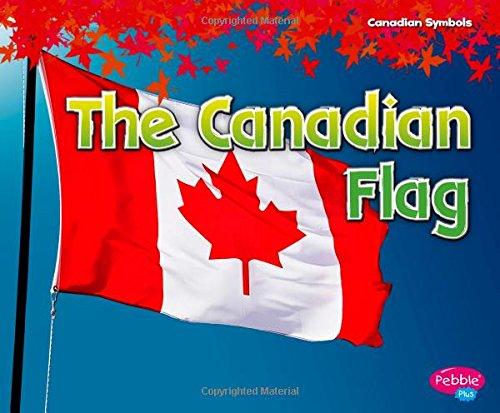 Download The Canadian Flag (Canadian Symbols) PDF