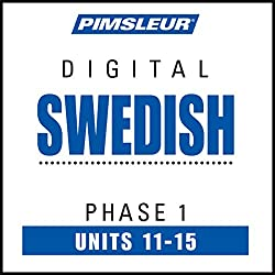 Swedish Phase 1, Unit 11-15