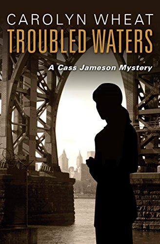 Troubled Waters The Cass Jameson Mysteries Book 5 Kindle Edition