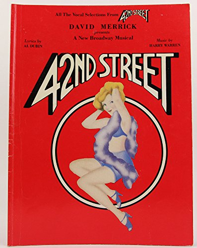 42nd Street (All the Vocal Selections)