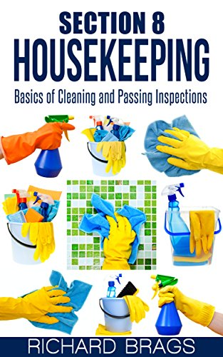 section 8 housekeeping basics of cleaning and passing inspections