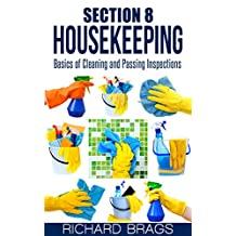 Section 8 Housekeeping: Basics Of Cleaning And Passing Inspections