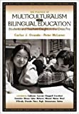 img - for The Politics of Multiculturalism and Bilingual Education: Students and Teachers Caught in the Cross Fire book / textbook / text book