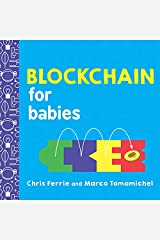 Blockchain for Babies (Baby University) Kindle Edition