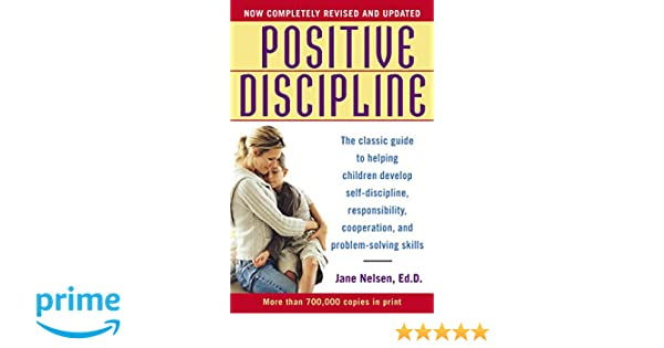 Positive Discipline: Amazon.es: Jane Nelsen: Libros en idiomas ...