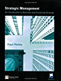 img - for Strategic Management: An Introduction to Business and Corporate Strategy by Prof Paul Finlay (2000-01-06) book / textbook / text book