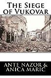 The Siege of Vukovar