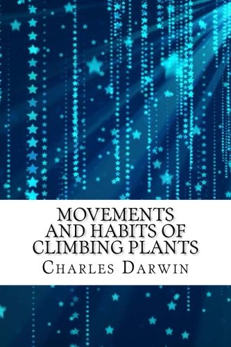 Read Online Movements and Habits of Climbing Plants PDF