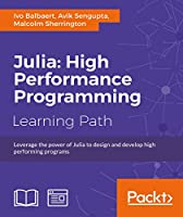 Julia: High Performance Programming Front Cover