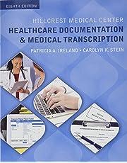 Hillcrest Medical Center: Healthcare Documentation and Medical Transcription