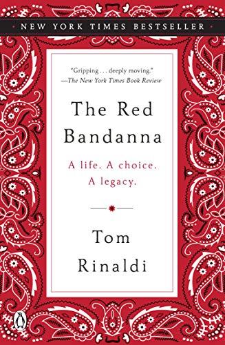 (The Red Bandanna: A Life. A Choice. A Legacy.)