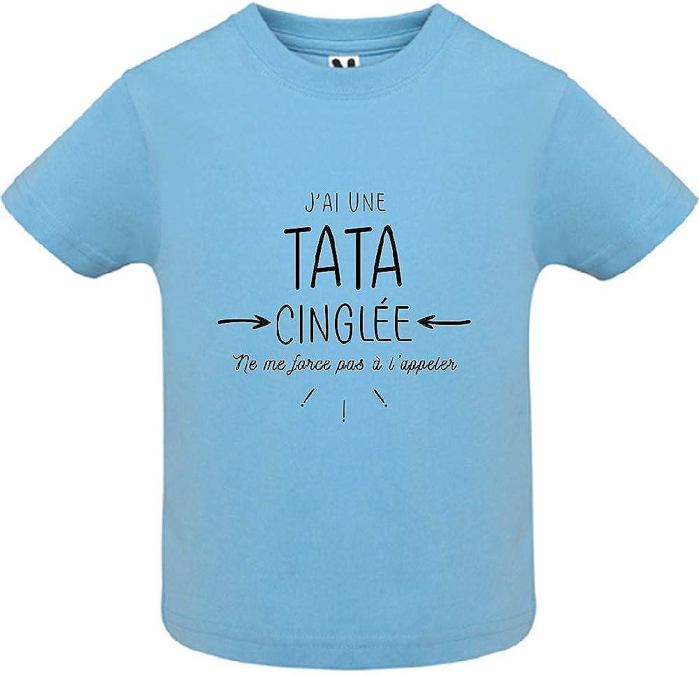 LookMyKase T-Shirt Col Rond J AI Une Tata cinglee Manche Courte B/éb/é Gar/çon