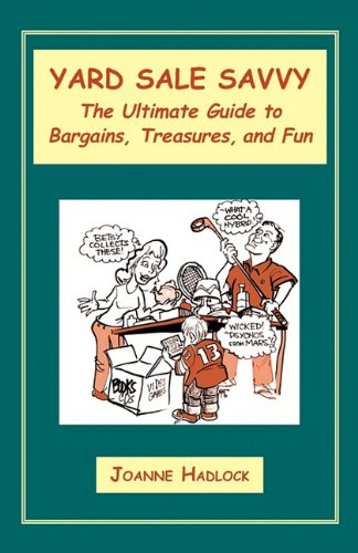 YARD SALE SAVVY: The Ultimate Guide to Bargains, Treasures, and Fun pdf epub