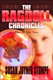 The Ragdoll Chronicles: Poems and Short Stories