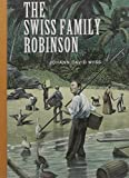 The Swiss Family Robinson (Sterling Unabridged Classics)