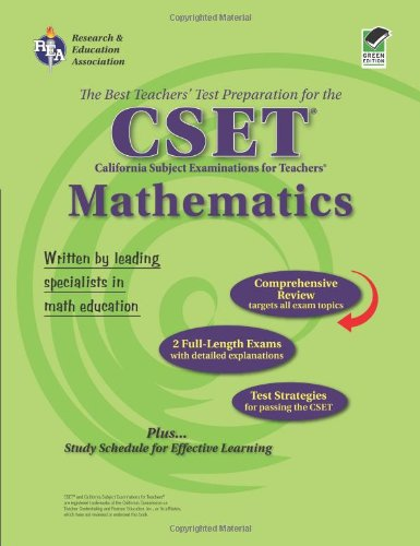 CA CSET Math 7-12 (REA) - The Best Teachers' Test Prep for the (Math Cset Test Prep)