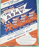 Ephemeral Sheet Music, This Is the Army (1 of 9 Possible Titles Upper Left Corner From the All Soldier Show) for Piano with Chords for Guitar, Ukulele and Banjo, Vintage (Not a Reproduction)