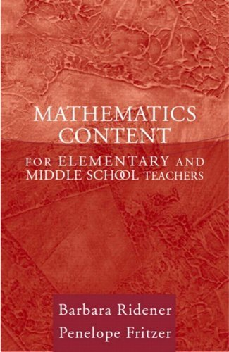 Mathematics Content for Elementary and Middle School Teachers by Ridener, Barbara, Fritzer, Penelope J. (October 4, 2003) Paperback