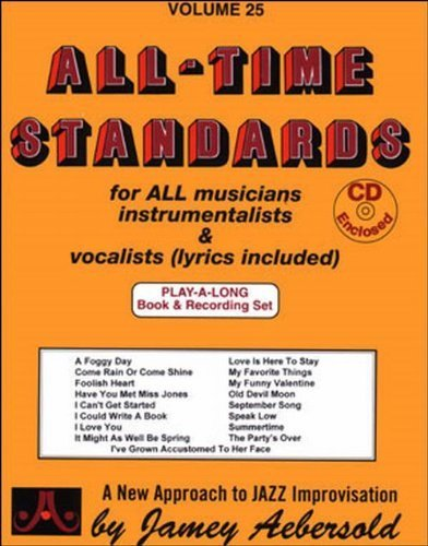 - Vol. 25, 17 All-Time Standards (Book & CD Set) by Jamey Aebersold Play-A-Long Series (1999) Audio CD