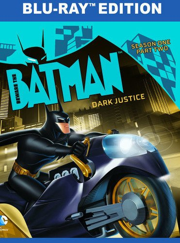 Beware The Batman: Dark Justice Season 1 Part 2 [Blu-ray]