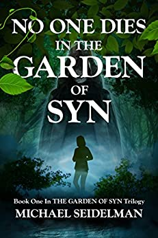 No One Dies in the Garden of Syn by [Seidelman, Michael]