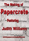 The Making of Papercrete with Judith Williams