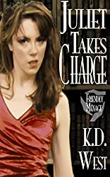 Juliet Takes Charge: A Complicated New Adult Romance (Student/Teacher/Student ménage - MFF Bisexual Threesome) (Juliet Takes Flight Book 6)
